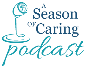 A Season of Caring Podcast