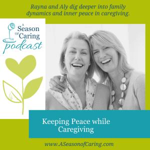 Keeping Peace While Caregiving