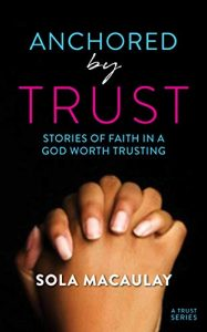 Anchored by Trust